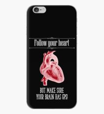 Follow Your Heart - Reverse Image iPhone Case