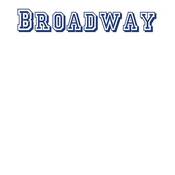 Broadway by CreativeTs