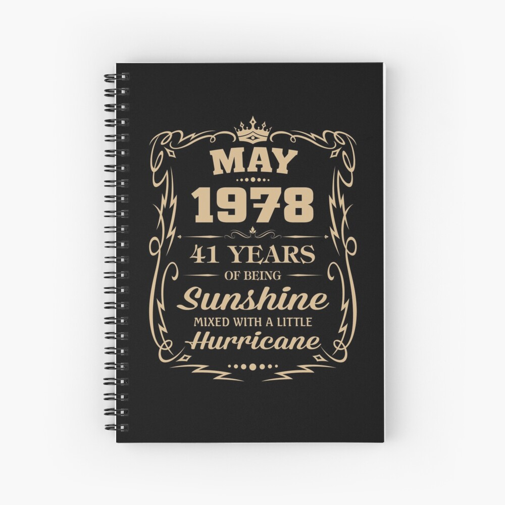 May 1978 Sunshine Mixed With A Little Hurricane Spiral Notebook