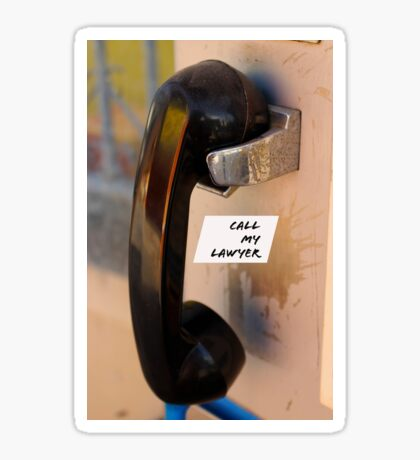 Call My Lawyer Pay phone Sticker