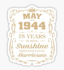 May 1944 Sunshine Mixed With A Little Hurricane Sticker