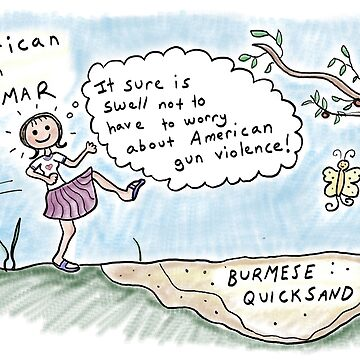 American in Myanmar -Burmese Quicksand  by kpalana