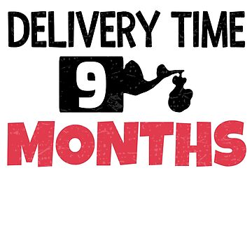Delivery Time 9 Months by niktik95