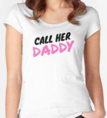 Ruf ihren Daddy an Tailliertes Rundhals-Shirt
