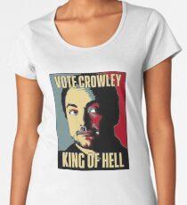 Vote Crowley - KÖNIG DER HÖLLE Frauen Premium T-Shirts