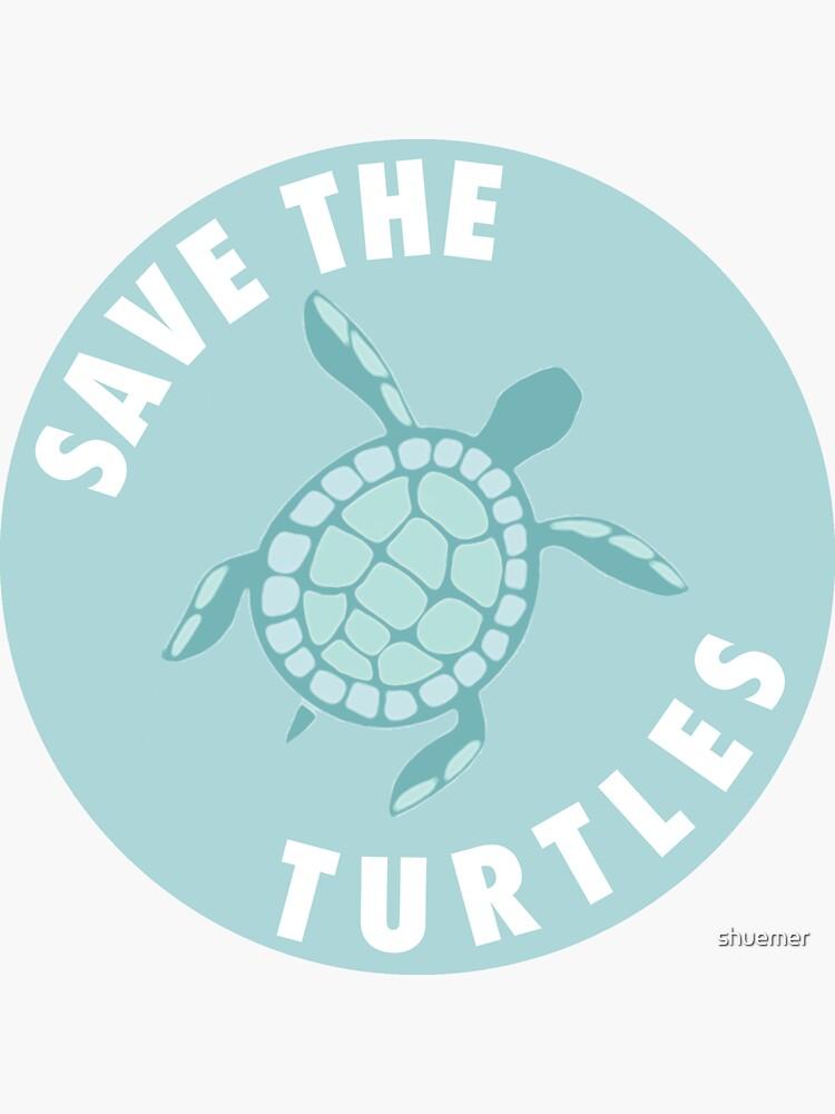 Speichern Sie die Schildkröten - Aqua von shuemer