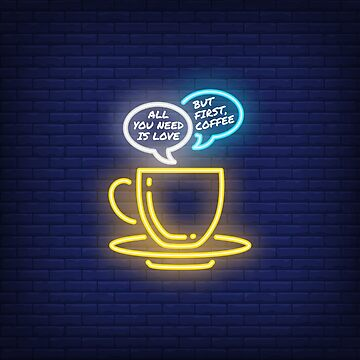 Coffee Mug All You Need Is Love. But First, Coffee by peter2art