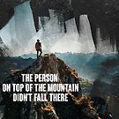The Person On Top Of The Mountain Motivation  by SuccessHunters