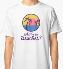 B99 - Was ist los, Strände? Classic T-Shirt