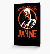 The Man They Call Jayne Greeting Card
