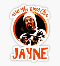 The Man They Call Jayne Sticker