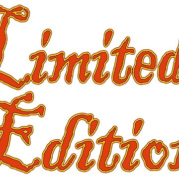 Limited Edition by Havocgirl