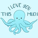 OCTOPUS Valentines Pun - Funny Valentines Day Card - Anniversary Pun - Funny Anniversary gift - Animal - Sea - Blue by JustTheBeginning-x (Tori)