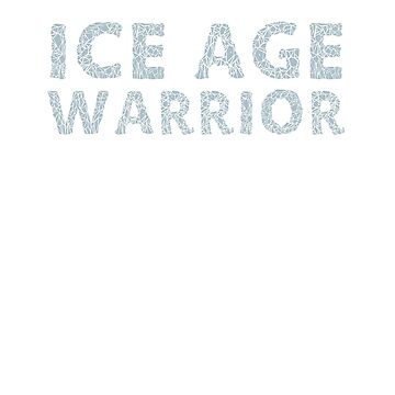 Ice Age Warrior by miniverdesigns