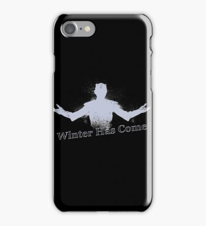 Winter has come iPhone Case/Skin