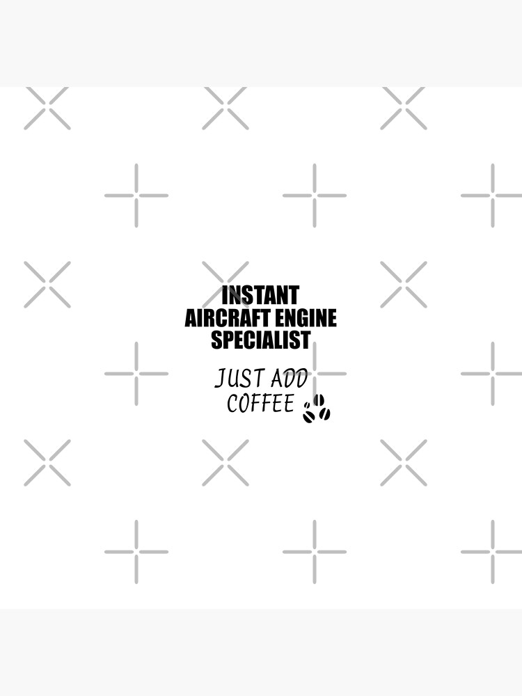 Aircraft Engine Specialist Instant Just Add Coffee Funny Gift Idea for Coworker Present Workplace Joke Office von FunnyGiftIdeas