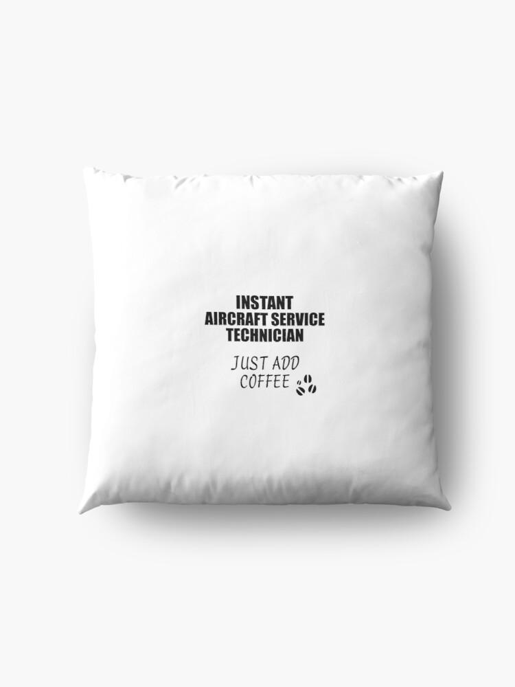 Alternative Ansicht von Aircraft Service Technician Instant Just Add Coffee Funny Gift Idea for Coworker Present Workplace Joke Office Bodenkissen