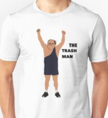 Its always sunny in Philadelphia The trashman T-Shirt