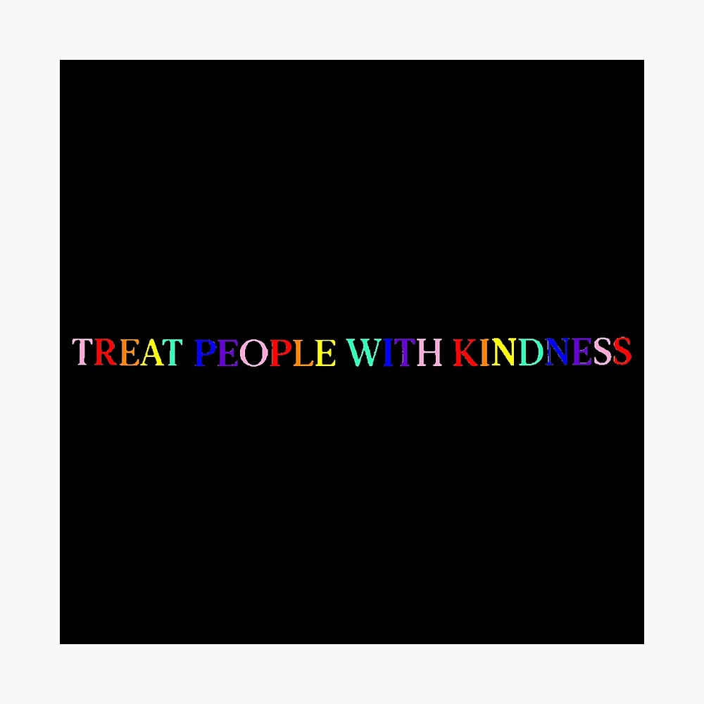 Treat People With Kindness (Rainbow, Version 1) Photographic Print