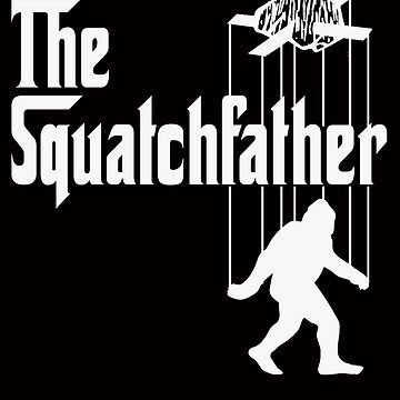 The Squatchfather by GUS3141592