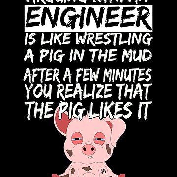 Civil Engineer Sarcastic Sarcasm Pig Piglets by Basti09
