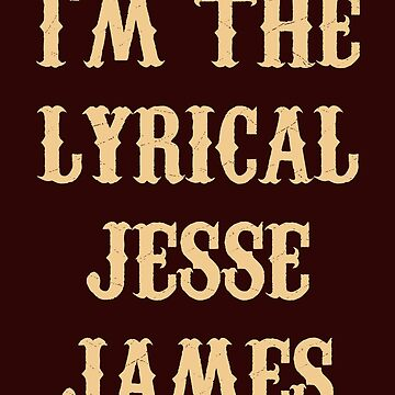 Lyrical Jesse James by andrewalcock