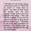 Bible Verses - Matthew 6:31-34 by EuniceWilkie