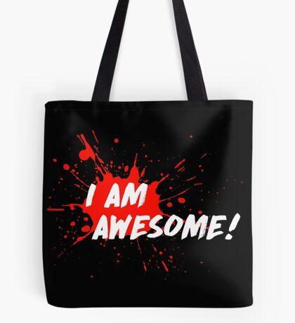 I am Awesome! Tote Bag
