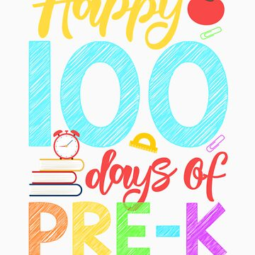 Happy 100 Days of Pre K Shirt for Teacher or Child by orangepieces