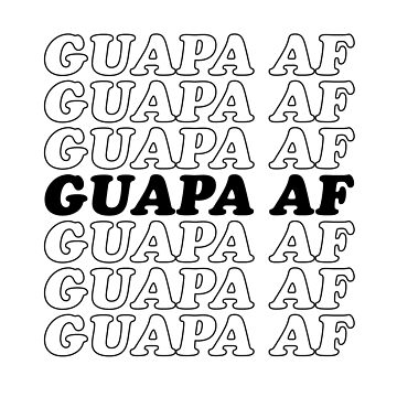 GUAPA AF by wexler