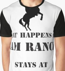 Ram Ranch-What happens at Ram Ranch Stays at Ram Ranch Graphic T-Shirt