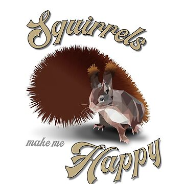 Squirrels make me happy, low poly, 3D by matches1