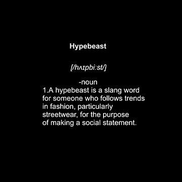 Hypebeast Definition Urban Design by Uwais-K