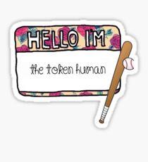 Hello I'm [the Token Human] Sticker