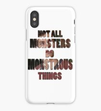 Not All Monsters Do Monstrous Things [Isaac Lahey] iPhone Case