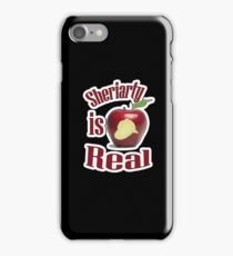 Sheriarty IS real iPhone Case/Skin