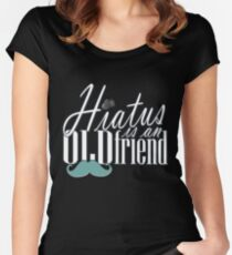 Hiatus Is An Old Friend Short Design Women's Fitted Scoop T-Shirt