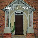 The Door - Birthday Card by EuniceWilkie
