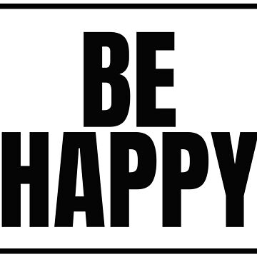 Be Happy - English - Motivation by RTSM