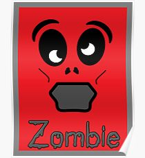 Zombie by 'Chillee Wilson' Poster