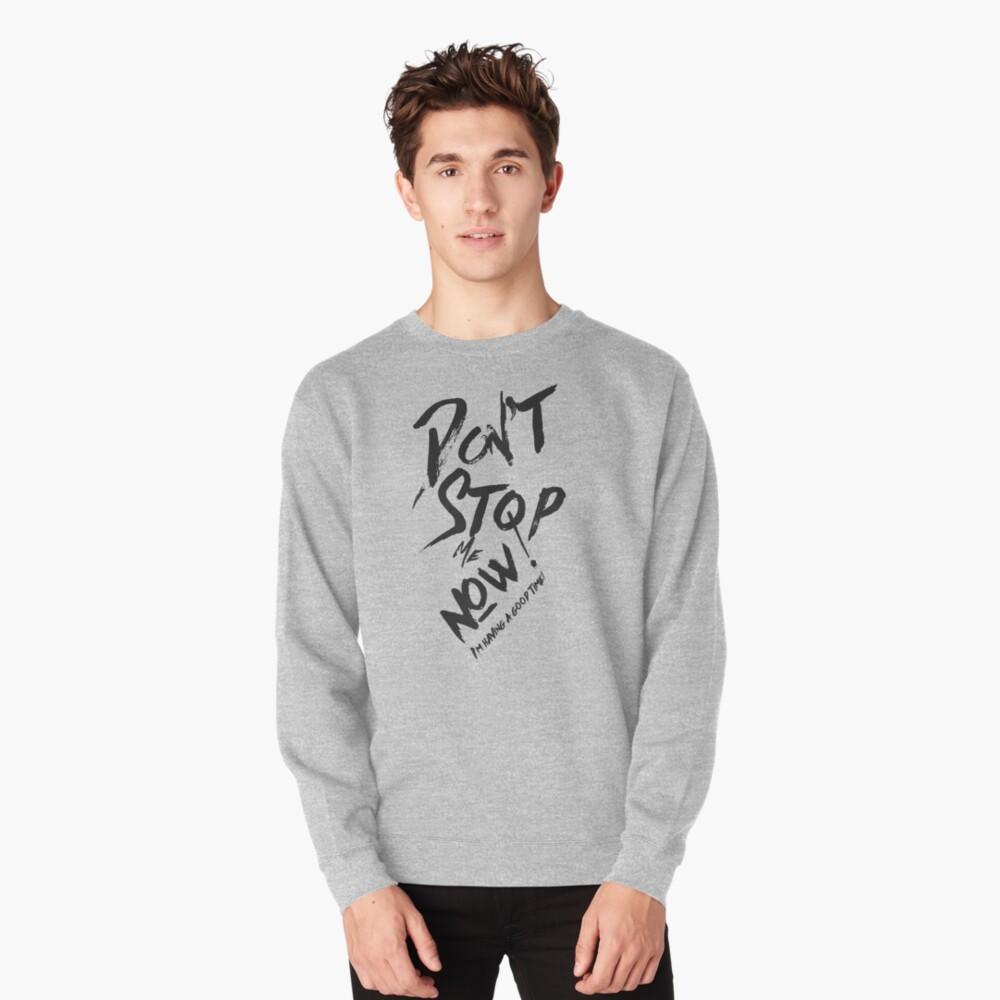 Having a good time Pullover Sweatshirt