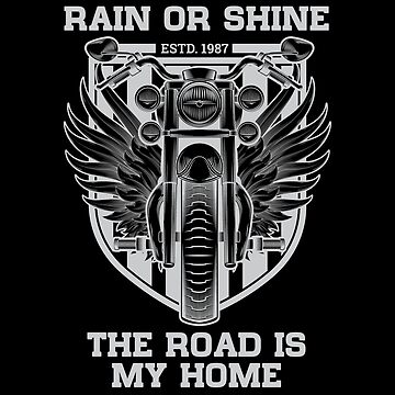 Rain or Shine - The Road is my home (Reverse) by sandman2016