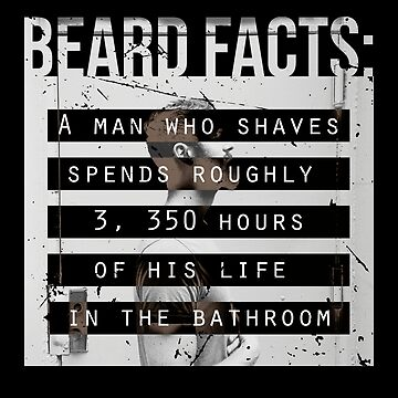 Men, Hair, and Beard Facts (a) by BlueRockDesigns
