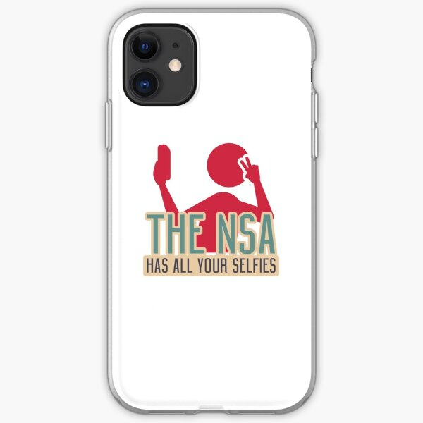 The NSA Has All Your Selfies iPhone Soft Case