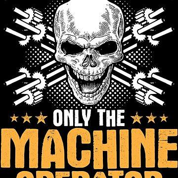 Machine Operator Smiles Gift Present by Krautshirts