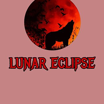 Lunar Eclipse Blood Moon Sky Sci Fi Horror Movies Fan  by Klimentina