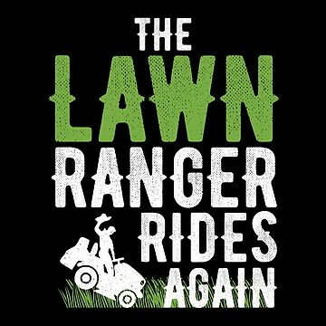 The Lawn Ranger Rides Again with Green Grass by alenaz