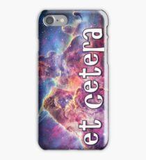 Etc - Etcetera iPhone Case/Skin