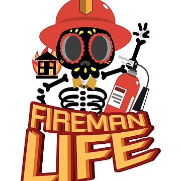Fireman Firefighter Funny Life Skeleton Halloween  by macshoptee