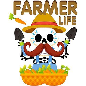 Farmers Funny Life Skeleton Halloween  by macshoptee